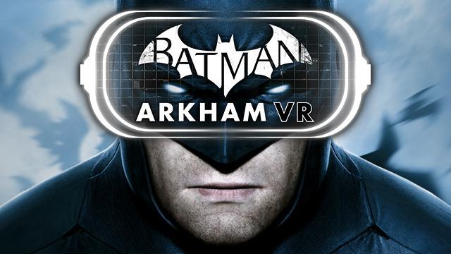 Игру Batman: Arkham VRдля PlayStation VRвыпустят воктябре